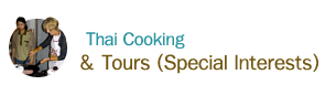 Thai Cooking & Tours (Special Interests)